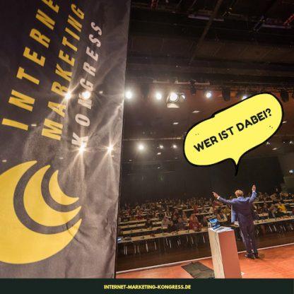 Internet Marketing Kongress Foto: Wer ist dabei?